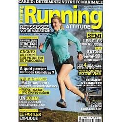 RUNNING ATTITUDE n°165 avril 2016  Spécial Réussir votre marathon/ Cahier Trail/ Augmenter votre VMA/ S'y remettre/ Comment s'échauffer