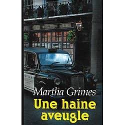 """""""Une haine aveugle"""" Martha grimes/ Très bon état/ Livre relié"""
