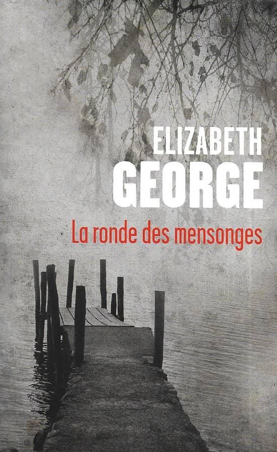 """""""La ronde des mensonges"""" Elizabeth George/ Comme neuf"""