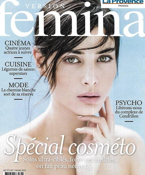 VERSION FEMINA n°987 01/03/2021  Spécial cosméto: on fait peau neuve/ Jeunes actrices à suivre/ le complexe de Cendrillon/ Légumes de saison: recettes