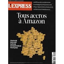 L'EXPRESS n°3634 25/02/2021  Tous accros à Amazon/ Biden & la bataille du smic/ Survivalistes & extrême/ Année noire du pétrole/ Le Goff & la société malade