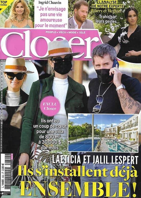 CLOSER n°822 12/03/2021  Laeticia Hallyday & Jalil Lespert/ Harry & Meghan/ Ingrid Chauvin/ Matt Damon/ Affaire Berry/ Dwayne Johnson