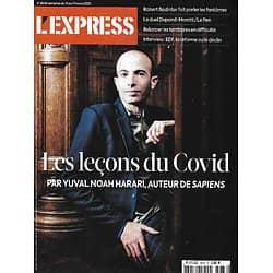 L'EXPRESS n°3636 11/03/2021  Les leçons du Covid par Yuval Noah Harrari/ La relance des territoires/ EDF, la réforme/ Dupont-Moretti vs Le Pen/Procès George Floyd Robert Badinter