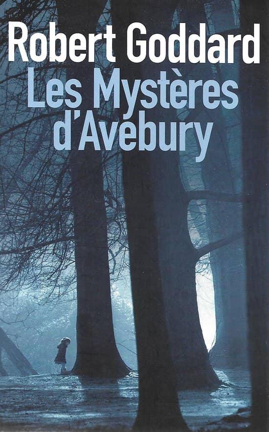 """Les Mystères d'Avebury"" Robert Goddard/ Très bon état/ Livre grand format"