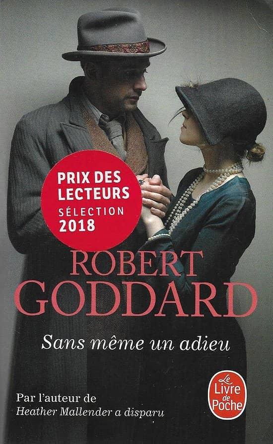"""Sans même un adieu"" Robert Goddard/ Bon état/ Livre poche"