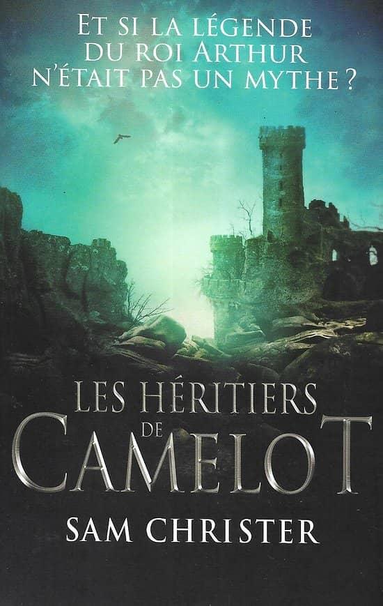 """""""Les héritiers de Camelot"""" Sam Christer/ Très bon état/ Livre moyen format"""
