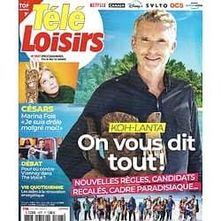 """TELE LOISIRS n°1827 06/03/2021  """"Koh-Lanta"""" On vous dit tout!/ Marina Foïs/ Vianney/ Louise Michel/ Mike Brant"""