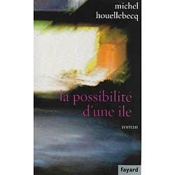 """""""La possibilité d'une île"""" Michel Houellebecq/ Comme neuf/ Livre grand format"""