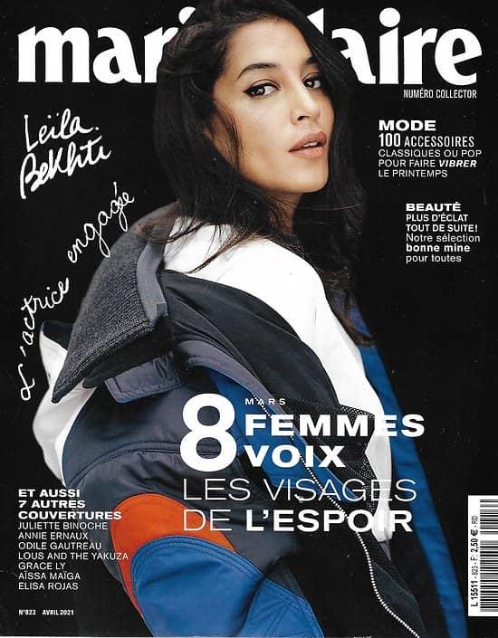MARIE CLAIRE n°823 avril 2021  Numéro collector: 8 Femmes 8 Voix/ Leïla Bekhti/ Laetitia Casta/ Juliette Binoche/ Annie Ernaux