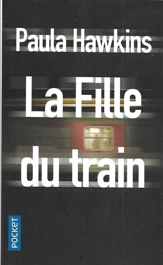 """""""La fille du train"""" Paula Hawkins/ Excellent état/ 2016/ Livre poche"""