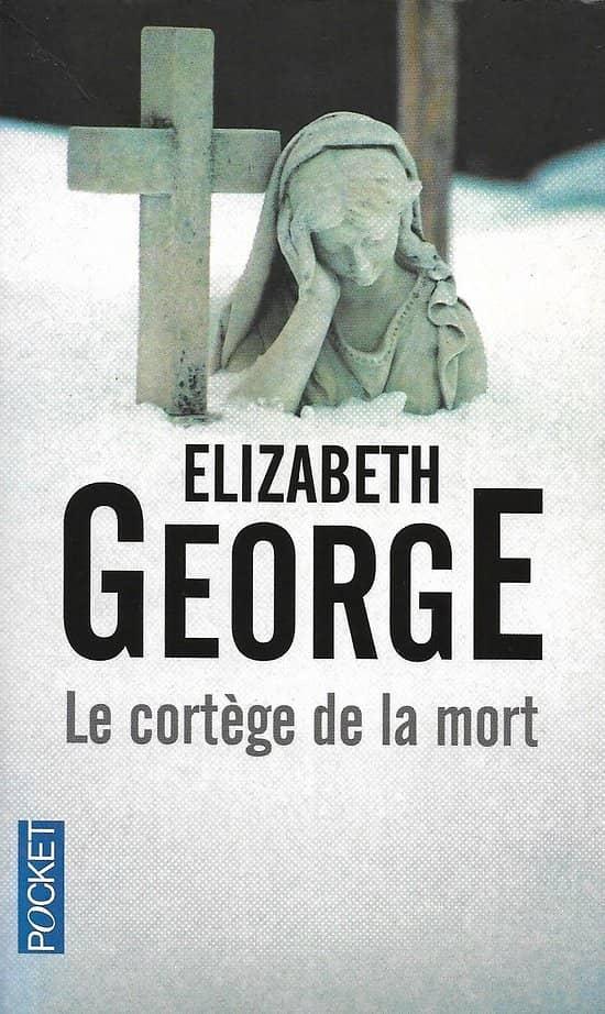 """""""Le cortège de la mort"""" Elizabeth George/ Excellent état/ Livre poche"""