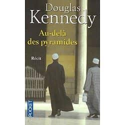 """""""Au-delà des pyramides"""" Douglas Kennedy/ Très bon état/ Livre poche"""