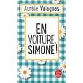"""""""En voiture, Simone!"""" Aurélie Valognes/ Comme neuf/ 2019/ Livre poche"""