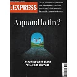 L'EXPRESS n°3638 25/03/2021  Crise sanitaire: à quand la fin?/ Calmann-Lévy/ Sud-Education/ Cantines scolaires/ Les Spac/ Deepfakes