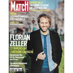 PARIS MATCH n°3751 25/03/2021  Florian Zeller, l'ascension/ Les dangers du vaccin AstraZeneca/ Confidences de Manuel Valls/ Arts premiers/ Madame Claude