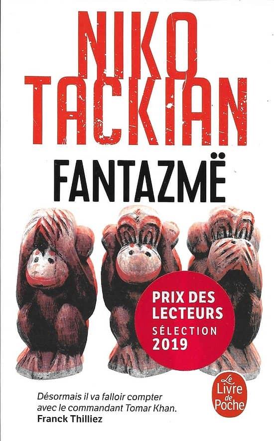 """""""Fantazmë"""" Niko Tackian/ Comme neuf/ 2019/ Livre poche"""