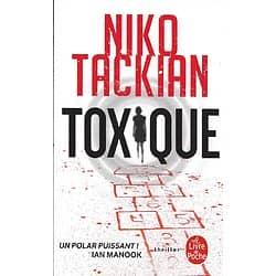"""Toxique"" Niko Tackian/ comme neuf/ 2020/ Livre poche"