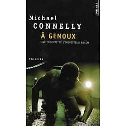 """""""A genoux"""" Michael Connelly/ Très bon état/ Livre poche"""