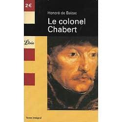 """""""Le Colonel Chabert"""" Honoré de Balzac/ Bon état d'usage"""