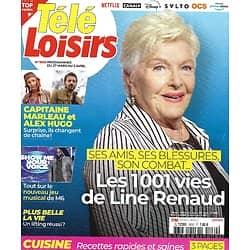 """TELE LOISIRS n°1830 27/03/2021 Les 1001 vies de Line Renaud/ """"Capitaine Marleau""""/ Balavoine 35 ans déjà/ Recettes rapides et saines"""