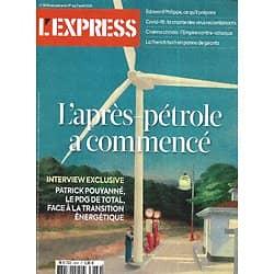 L'EXPRESS n°3639 01/04/2021  L'après-pétrole a commencé/ Virus recombinants/ Edouard Philippe/ Comment manager en 2021?/ French Tech en panne
