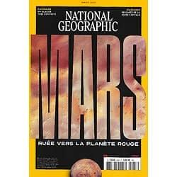 NATIONAL GEOGRAPHIC n°258 mars 2021  Mars, ruée vers la plnète rouge/ USA: rescapés de la peine de mort/ Cachemire: un glacier très convoité