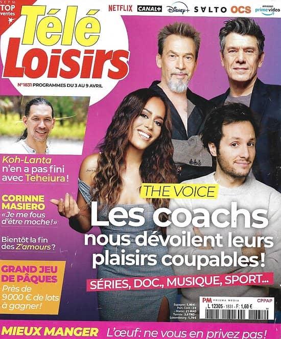 """TELE LOISIRS n°1831 03/04/2021  Les coachs de """"The Voice"""": Vianney, Amel Bent, Florent Pagny & Marc Lavoine/ Teheiura """"Koh-Lanta""""/ Corinne Masiero"""