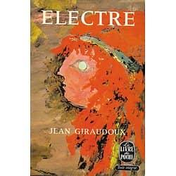"""""""Electre"""" Jean Giraudoux/ Bon état/ 1965/ Le Livre de Poche"""