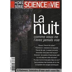 SCIENCE&VIE n°266H mars 2014   La nuit, comme vous ne l'avez jamais vue/ L'Univers, une nuit sans fin