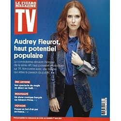 """TV MAGAZINE 25/04/2021 n°1786  Audrey Fleurot, haut potentiel populaire/ Eric Antoine/ Escapades en France/ """"LOL: qui rit, sort!"""""""