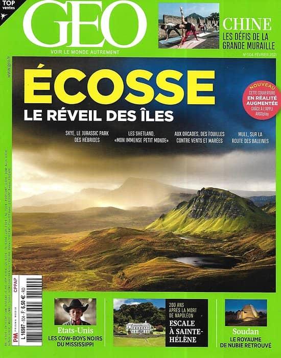 GEO n°504 février 2021  Ecosse, le réveil des îles/ Escale à Sainte-Hélène/ Les Cow-boys noirs/ Les défis de la Grande Muraille