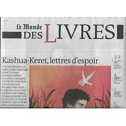 LE MONDE DES LIVRES 10/10/2014  Kashua et Keret, lettres d'espoir/ Annie Ernaux/ Catherine Millet/ Marie-Claire Blais