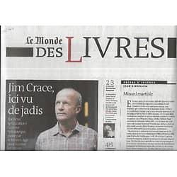 """LE MONDE DES LIVRES 14/11/2014  Jim Grace, ici vu de jadis/ Dossier: Révolution française/ David Vann/ Henri Atlan/ """"Bienvenue à Mariposa"""""""
