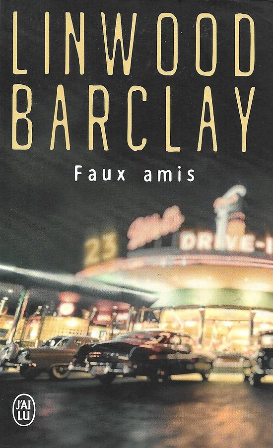 """""""Faux amis"""" Linwood Barclay/ Comme neuf/ 2020/ Livre poche"""