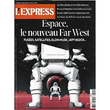 L'EXPRESS n°3642 22/04/2021  Espace: le nouveau Far West/ Interview: Thomas Pesquet/ Napoléon indéboulonnable/ Ecosse: bataille entre indépendantistes/ Covid: difficile sécurisation des écoles