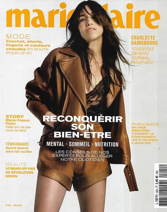MARIE CLAIRE (pocket) n°824 mai 2021  Charlotte Gainsbourg/ Reconquérir son bien-être/ Marie-France Pisier/ Mode été/ Make-up green