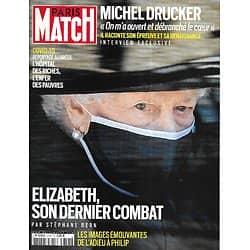 PARIS MATCH n°3755 21/04/2021   Elizabeth, son dernier combat; l'adieu au prince Philip/ Michel Drucker, confidences/ Covid: la tragédie au Brésil/ Catherine Zeta-Jones/ Bertrand Piccard