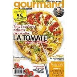 GOURMAND n°349 19/07/2016  + de 65 recettes, 15 jours de menus, avec Cyril Lignac/ La tomate, en 17 idées originales