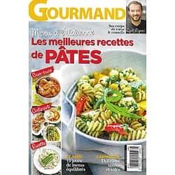 GOURMAND n°317 16/04/2015  Cyril Lignac, ses coups de coeur & conseils/ Les meilleures recettes de pâtes