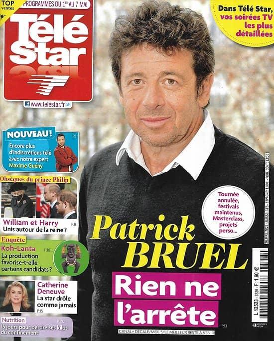 """TELE STAR n°2326 01/05/2021  Patrick Bruel, rien ne l'arrête/ Catherine Deneuve/ """"Koh-Lanta""""/ Joaquin Phoenix/ Bradley Cooper"""