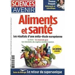 SCIENCES ET AVENIR n°844 juin 2017  Aliments et Santé/ Thomas Pesquet/ Salon du Bourget/ Le plancton/ Le musée de Beyrouth/ Les nuages