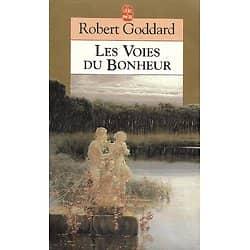 """""""Les voies du bonheur"""" (ou Le Secret d'Edwin Strafford) Robert Goddard/ Bon état/ 1995/ Livre poche"""