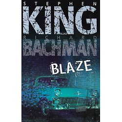 """Blaze"" Stephen King alias Richard Bachman/ Très bon état/ 2008/ Livre relié grand format"
