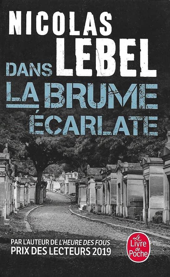 """Dans la brume écarlate"" Nicolas Lebel/ Comme neuf/ 2021/ Livre poche"