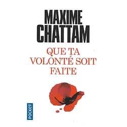 """""""Que ta volonté soit faite"""" Maxime Chattam/ Comme neuf/ Livre poche"""
