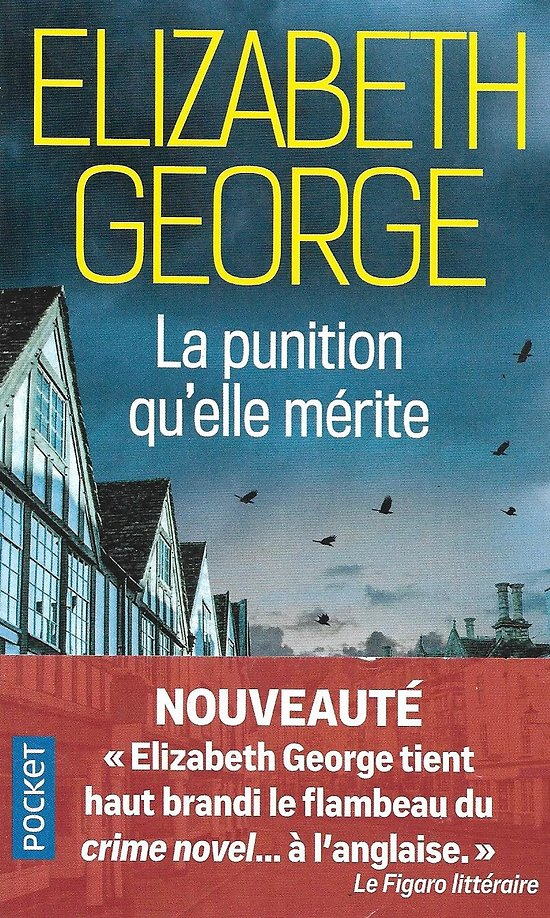 """""""La punition qu'elle mérite"""" Elizabeth George/ Comme neuf/ 2020/ Livre poche"""