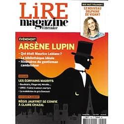 LIRE MAGAZINE LITTERAIRE n°1494 mars 2021  Arsène Lupin/ Les écrivains maudits/ Régis Jauffret/ Delphine de Vigan/ La littérature latino-américaine