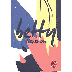 """Betty"" Georges Simenon/ Comme neuf/ Edition spéciale/ Petit poche"