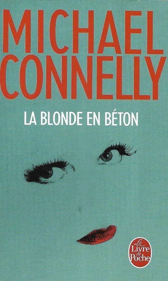 """""""La Blonde en béton"""" Michael Connelly/ Très bon état/ 2016/ Livre poche"""