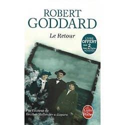 """Le Retour"" Robert Goddard/ Comme neuf/ Livre poche"